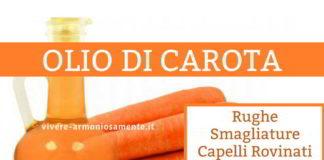 olio di carota proprietà usi