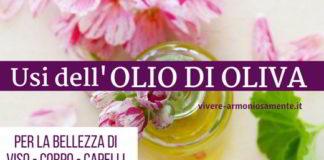 olio di oliva viso pelle capelli