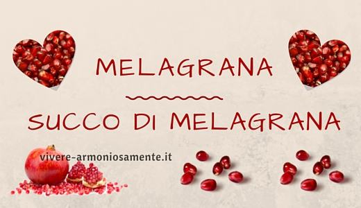 melagrana-succo-melagrana-proprietà
