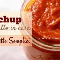 ketchup-fatto-in-casa-ricetta