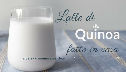 latte-di-quinoa-fatto-in-casa