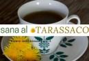 Tisana al Tarassaco per Infezioni Urinarie, Fegato e Gonfiore