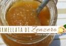 Marmellata di Zenzero: Ricetta per Farla in Casa