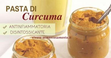 Ricetta Pasta di Curcuma: Antinfiammatorio Naturale