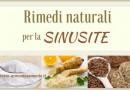 I Migliori 10 Rimedi Naturali per la Sinusite