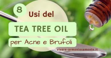 Tea Tree Oil per Acne e Brufoli: 8 Trattamenti Efficaci