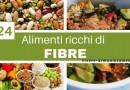 24 Alimenti Ricchi di Fibre Contro la Stitichezza