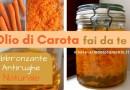 Olio di Carota Fai da Te: Abbronzante e Antirughe Naturale