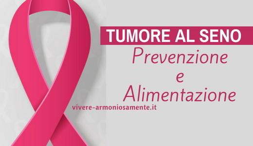 tumore-al-seno-alimentazione-prevenzione
