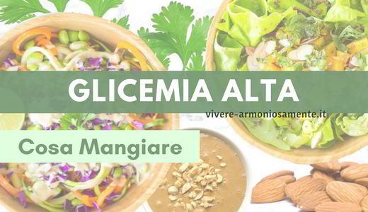 glicemia-alta-cosa-mangiare