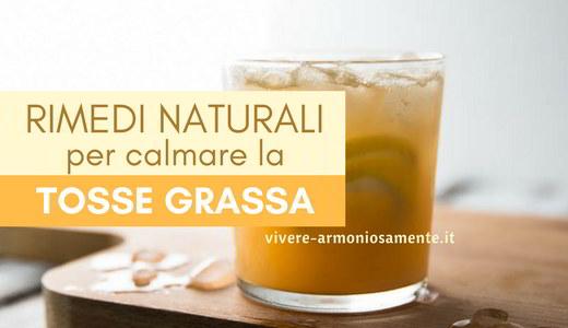 tosse-grassa-rimedi-naturali