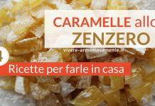 caramelle-allo-zenzero-ricetta