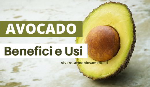 avocado proprietà usi