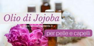 olio di jojoba proprietà usi