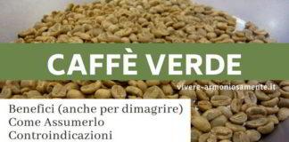 caffe verde proprietà controindicazioni