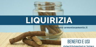 liquirizia proprietà