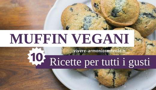 muffin vegani ricette
