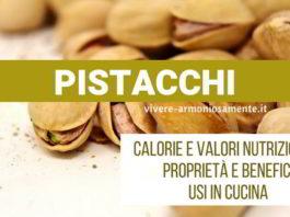 pistacchio proprietà calorie