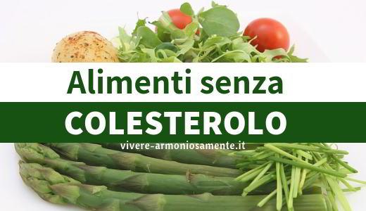 cibi senza colesterolo