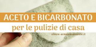 aceto e bicarbonato insieme