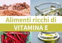 vitamina e alimenti ricchi